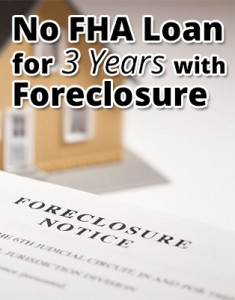 FHA loan with foreclosure
